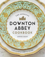 NEW Official Downton Abbey Cookbook By Annie Gray Hardcover Free Shipping