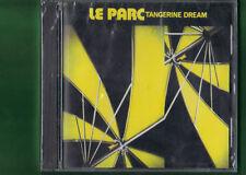 TANGERINE DREAM - LE PARC CD NUOVO SIGILLATO