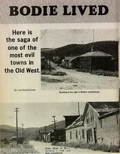 Bodie Ghost Town-They Lived Dangerously + Bodey,Dutchy,Rosenhouse