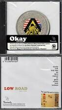 "OKAY ""Low Road"" (CD) 2006 NEUF"