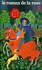 Guillaume de Lorris et Jean de Meun LE ROMAN DE LA ROSE