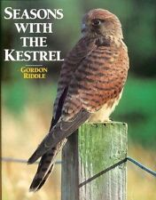 Seasons with the Kestrel,Gordon Riddle