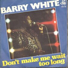 14184 BARRY WHITE  DON'T MAKE ME WAIT  TOO LONG