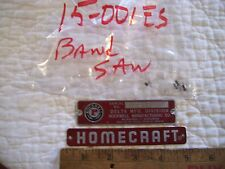 "Name and Serial Number Plates or Badge from Vintage 10"" Delta Homecraft Band Saw"
