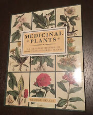 """Medicinal Plants: An Illustrated Guide"" by George Graves (Hardback, 1990)*VGC*"