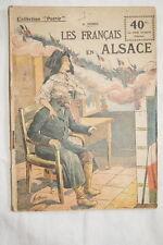 COLLECTION PATRIE N°7 LES FRANCAIS EN ALSACE NOREC 1917 ILLUSTRE