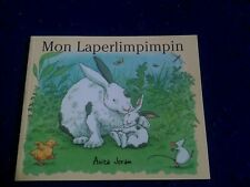 Mon Laperlimpimpin by Anita Jeram  French New