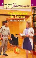The Midwife and the Lawman : The Birth Place (Harlequin Superromance No. 1182),