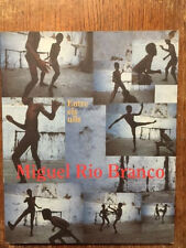 Miguel Rio Branco: Entre Els Ulls 1ST IN PAPERBACK