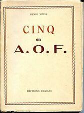 CINQ EN A.O.F. - Henri Vézia 1937