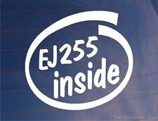 EJ255 INSIDE Novelty Car/Window/Bumper Sticker/Decal - Ideal For Subaru Impreza