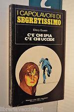 C E CHI SPIA C E CHI UCCIDE Ellery Queeni Nuccia Agazzi Mondadori 1979 libro di