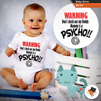 WARNING DON T CHECK OUT MY DADDY MUMMY IS A PSYCHO FUNNY BABY GROWS BODYSUIT NEW