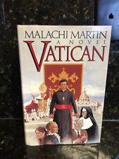 Vatican-a novel, Malachi Martin  ©1986 Hardcover And Dust Jacket