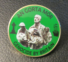 Irish Republican - An Gorta Mór_Genocide By Britain - Green Pin Badge