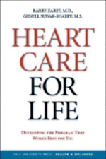 Heart Care for Life: Developing the Program That Works Best for You by Zaret