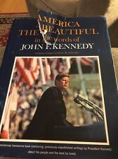 America The Beautiful in the Words of John F. Kennedy (1964 Hardcover) (JD)