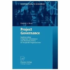 Contributions to Economics: Project Governance : Implementing Corporate...