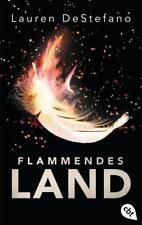 Flammendes Land von Lauren DeStefano (2018, Taschenbuch)