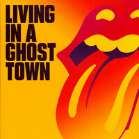 Rolling Stones, The - Living In A Ghost Town Orange  (2020 - EU - Original)