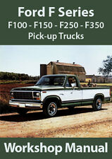 FORD F Series F100 F150-F350 WORKSHOP MANUAL: 1980-1995
