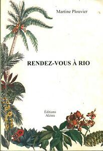 Livre rendez-vous à Rio Martine Plouvier éditions Alzieu 1999 book