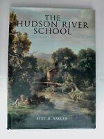 """The  Hudson River School"" American Landscape Artists by Burt Yaeger 1996 HC/DJ"