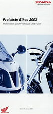 Honda Preisliste 2003 1.1.03 Motorrad Black Widow CBR 600F Hornet NSR125 F6C X11