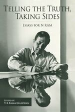 Telling the Truth, Taking Sides: Essays for N. RAM by V Ramachandran: Used