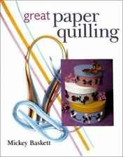 Great Paper Quilling, Baskett, Mickey, Good Condition, Book