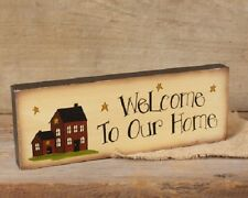 Country Message Block Sign 'Welcome To Our Home' Saltbox House for Shelf NEW