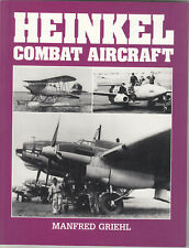 Heinkel Combat Aircraft by Manfred Griehl Arms & Armour Press 1st Ed