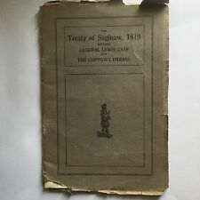 Treat Of Saginaw 1819 Indian Treat Book Dated 1919