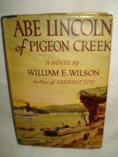 Abe Lincoln of Pigeon Creek 1949 Vintage Hardcover Book Club Edition