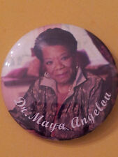 DR. MAYA ANGELOU - NEW BUTTON!