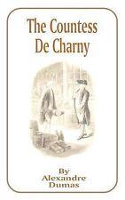 The Countess de Charny by Alexandre Dumas (2001, Paperback)