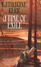 """""""VERY GOOD"""" A Time of Exile (Deverry), Kerr, Katharine, Book"""