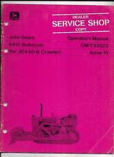 John Deere 6410 Bulldozer For Jd450 B Crawler Operators Manual