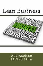 Lean Business by Ade Asefeso MCIPS MBA (2014, Paperback)