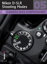 D-SLR Nikon Shooting A Camera Bag Companion 5 by Chris George NEW BOOK (P/B 2010