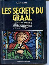 LES SECRETS DU GRAAL - Patrick Rivière 1990