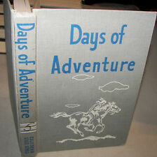 Days Of Adventure Guy Bond & Marie Cuddy Calif State Text Book 1956 Ed.