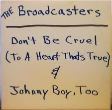 "THE BROADCASTERS Don't Be Cruel / Johnny Boy, Too 12"" Single, Rockabilly private"