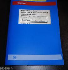 Reparatiebrochure VW Polo Classic / Variant Caddy 4-cil. inspuitmotor 1,6 l mot.
