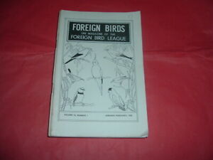 FOREIGN BIRDS MAGAZINE 1960 BY MONTHLY VOL 16 C/W COLOUR PICTURES, ARTICLES, ETC