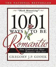 1001 Ways to Be Romantic: Now Completely Revised and More Romantic Than Ever, Go