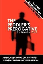 The Peddler's Prerogative (Paperback or Softback)