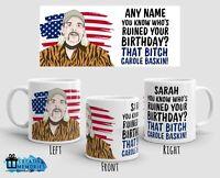 Personalised Birthday Mug - Joe Exotic Mug - The Tiger King Cup - Carole Baskin