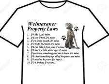 T Shirt = Weimaraner Dog Big Attitude Silly Rules Property Laws Of The Breed