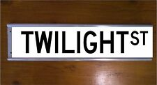 TWILIGHT STREET SIGN ROAD BAR SIGN WORDING CAN BE CHANGED